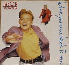 "Jason Donovan, When you come back to me, VG/EX 7"" Single 0698"