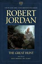 The Great Hunt: Book Two of 'The Wheel of Time' by Professor of Theatre Studies and Head of the School of Theatre Studies Robert Jordan (Paperback / softback)