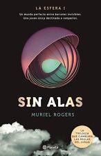 Sin alas. La esfera 1: By Villanueva, Muriel, Coch, Roger