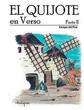 El Quijote en Verso: El Quijote en Verso - Parte II by Enrique del Pino...