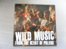 WILD MUSIC FROM THE HEART OF POLAND [CULTURE PL]