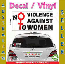 No to Violence Against Women Decal NEW Vinyl Cut