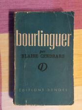 Bourlinguer * Blaise Cendrars * Éditions Denoël 1948 * 2ème Edition