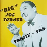 BIG JOE TURNER Yakity Yak CD - 30 tracks 1950s Rock 'n' Roll Rhythm & Blues NEW