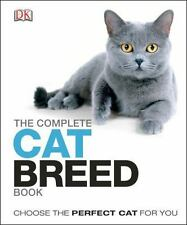 The Complete Cat Breed Book by Dorling Kindersley Publishing Staff (2013,...