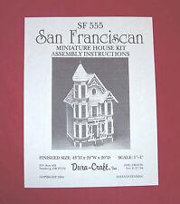 Dura-Craft  *SAN FRANCISCAN* SF-555  Dollhouse Instructions