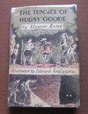 THE TUNNEL OF HUGSY GOODE by Eleanor Estes - 1st/1st HCDJ 1972