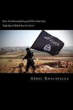 High Speed Global Traveler Series! Ser.: How to Understand Iraq and ISIS in...