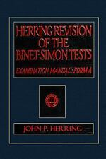 Herring Revision of the Binet-Simon Tests, Examination Manual: Form A by John.