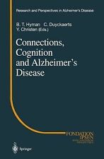 Research and Perspectives in Alzheimer's Disease: Connections, Cognition and...