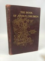 The Book of Joyous Children by James Whitcomb Riley 1902 1st Edition