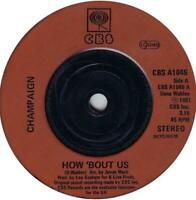 "Champaign ‎– How 'Bout Us   7"" Vinyl 45rpm"