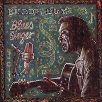 Buddy Guy - Blues Singer (NEW CD)