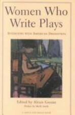 An Art of Theater Book: Women Who Write Plays : Interviews with Contemporary...