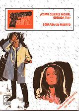BRIGADA SECRETA nº8 REEDICION 1982-COMO QUIERES MORIR/SOBRABA UN MUERTO-ed.TORAY