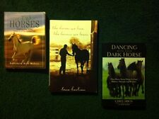Horse Lovers Set: The Tao of Horses, The Horses We Love, Dancing With Your Dark