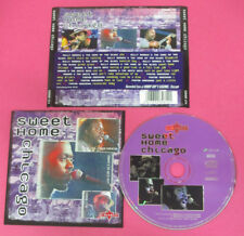 CD SWEET HOME CHICAGO compilation 2000 FENTON ROBINSON BILLY BRANCH HOWARD (C42)