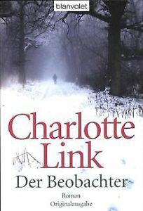 Der Beobachter: Roman von Link, Charlotte   Buch   Zustand gut