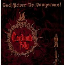Cardinals FOLLY-ricerca power is dangerous! (NEW * DOOM METAL * Reverend Bizarre)