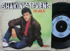 Shakin Stevens - Oh Julie / I'm Knockin' -   U.K 45 + PS