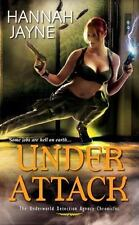 Under Attack by Hannah Jayne (2011, Paperback)