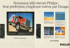 Publicité 1989  (Double page) Nouveaux Téléviseurs PHILIPS écran plat son stéréo