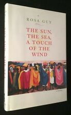 Rosa GUY / Sun The Sea Touch of the Wind SIGNED ASSOCIATION COPY Signed 1st 1995