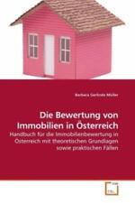 Die Bewertung von Immobilien in Österreich Handbuch für die Immobilienbew 1021