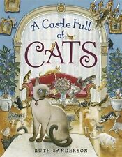 A Castle Full of Cats - Sanderson, Ruth - Library Binding