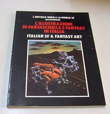 L'illustrazione di fantascienza e fantasy in Italia . editrice Nord