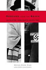 Rescued from the Reich: How One of Hitler's Soldiers Saved the-ExLibrary