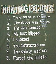 Hunting Excuses T Shirt Green Cotton XL NWT