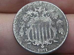 1871 Shield Nickel 5 Cent Piece- VG/Fine Details