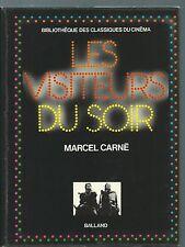 (70980) - CARNE Marcel, Les visiteurs du soir; classiques du cinéma (Balland).