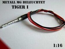 Metall MG beleuchtet mit Kabel  für Panzer Tiger I Heng Long 1:16