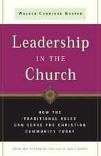 Leadership in the Church: How Traditional Roles Can Help Serve the Christian Com