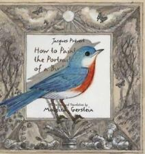 How to Paint the Portrait of a Bird by Prevert, Jacques