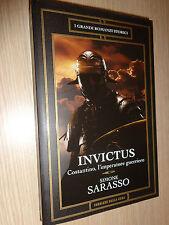 LIBRO N° 7 INVICTUS COSTANTINO L'IMPERATORE GUERRIERO SIMONE SARASSO CORRIERE