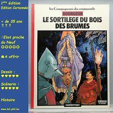 Compagnons du crépuscule, 1 Le sortilège du bois Bourgeon, Casterman, EO 1984 EN