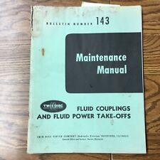 Twin Disc FLUID COUPLINGS & POWER TAKE OFF MAINTENANCE MANUAL D&A GUIDE BOOK 143