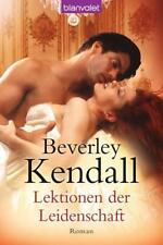Lektionen der Leidenschaft von Beverley Kendall (2012, Taschenbuch)