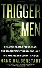 Trigger Men: Shadow Team, Spider-Man, the Magnific