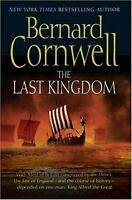 The Last Kingdom (The Saxon Chronicles Series #1)  (ExLib) by Cornwell, Bernard