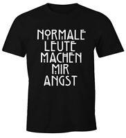 Normale Leute machen mir Angst Herren T-Shirt  Fun-Shirt Moonworks®
