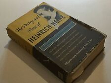 The Poetry and Prose of Heinrich Heine Transl. by Frederic Ewen Louis Untermeyer