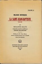LA SAINT-JEAN-BAPTISTE BENJAMIN SULTE MELANGES HISTORIQUES VOL. 15