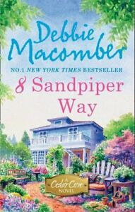 8 Sandpiper Way (A Cedar Cove Story) by Debbie Macomber Paperback Book The Cheap