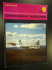 Supersoniche Vliegtuigen door B. van der Klaauw