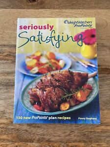 Weight Watchers Pro Points Seriously Satisfying Recipe Book