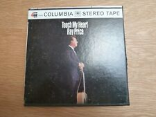 Touch my heart - Ray Price - Columbia Reel to Reel tape - 4 Track